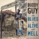 Buddy Guy - «The Blues Is Alive And Well» (Альбом)