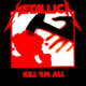 Metallica - «Kill 'Em All» (Альбом)
