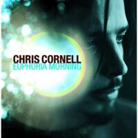 Chris Cornell - «Euphoria Mourning» - культовый релиз