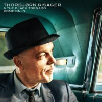 Thorbjorn Risager & The Black Tornado - «Come On In»