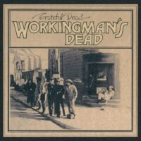 Grateful Dead - «Workingman's Dead: 50th Anniversary Deluxe Edition» (анонс)
