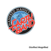 Manfred Manns Earth Band и альбом 1972 года - «Glorified Magnified»