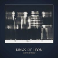 Kings Of Leon и их новый альбом «When You See Yourself»