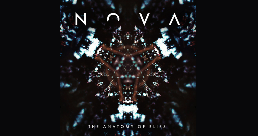 Nova - «The Anatomy Of Bliss»
