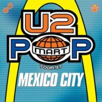 U2 выпустили EP «The Virtual Road: PopMart Live from Mexico City»